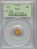 California Fractional Gold: , 1875 50C Indian Octagonal 50 Cents, BG-948, High R.5, MS62 PCGS.PCGS Population (4/19). NGC Census: (1/2). (#10806)...