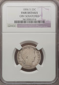 Barber Quarters: , 1896-S 25C --Obv Scratched--NGC Details. Fair. NGC Census: (10/63).PCGS Population (25/122). Mintage: 188,039. Numismedia W...