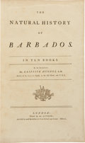 Books:Americana & American History, Griffith Hughes. The Natural History of Barbados. In TenBooks. London: Printed for the Author, 1750. First edit...
