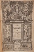 Books:Literature Pre-1900, Ben Jonson. The Workes of Benjamin Jonson. [and:] TheWorkes of Benjamin Jonson The Second Volume, Contain...(Total: 2 Items)