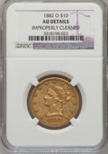 Liberty Eagles, 1882-O $10 -- Improperly Cleaned -- NGC Details. AU. Variety 1....