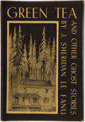 Books:First Editions, J. Sheridan Le Fanu. Green Tea and Other Ghost Stories. SaukCity: Arkham House, 1945. First edition. Publisher's bi...