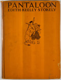 Books:Children's Books, Edith Keeley Stokely. Pantaloon. New York: Doran, [1927].Quarto. Publisher's binding with rubbing and wear. Slight ...
