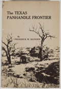Books:First Editions, Frederick W. Rathjen. The Texas Panhandle Frontier. Austin:University of Texas Press, [1973]. First edition. Octavo...