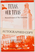Books:Signed Editions, Bryan A. Garner [editor]. SIGNED. Texas, Our Texas. Austin: Eakin Press, [1984]. First edition. Signed by Garner...