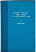Books:First Editions, Kay Aiken Reeve. Santa Fe and Taos 1898-1942: An AmericanCultural Center. El Paso: Texas Western Press, 1982. First...