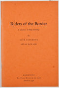 Books:Signed Editions, Jose Cisneros. SIGNED. Riders of the Border. El Paso: Texas Western Press, 1971. First edition. Signed by Cisneros...