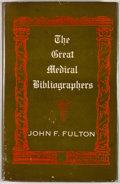 Books:First Editions, John F. Fulton. The Great Medical Bibliographers.Philadelphia: University of Pennsylvania Press, 1951. First ed...