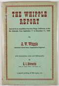 Books:First Editions, A. W. Whipple. The Whipple Report. Journal of an Expedition fromSan Diego, California, to the Rio Colorado, from Sept. ...