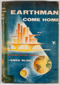 Books:First Editions, James Blish. Earthman, Come Home. New York: Putnam's,[1955]. First edition, first printing. Octavo. Publisher's bin...