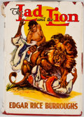 Books:Fiction, Edgar Rice Burroughs. The Lad and the Lion. New York: Grosset & Dunlap, [1938]. Later edition. Octavo. Publisher's r...