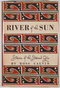 Books:First Editions, Ross Calvin. River of the Sun. Albuquerque: University ofNew Mexico Press, 1946. First edition. Octavo. Publisher's...