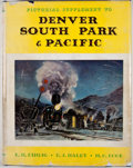Books:First Editions, R. H. Kindig and E. J. Haley and M. C. Poor. PictorialSupplement to Denver South Park & Pacific. [Denver: RockyMou...