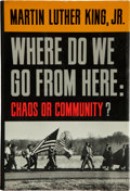 Books:Signed Editions, Martin Luther King, Jr. Where Do We Go from Here: Chaos orCommunity? New York, Evanston, and London: Harper& Ro...