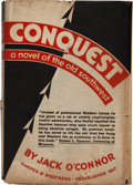 Books:Sporting Books, Frank O'Connor. Conquest: A Novel of the OldSouthwest. New York: Harper & Brothers, 1930. Firstedition. Octavo...