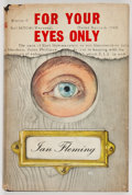 Books:First Editions, Ian Fleming. For Your Eyes Only. London: Jonathan Cape,[1960]. First edition, first printing. Octavo. 252 pages. Pu...