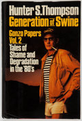Books:First Editions, Hunter S. Thompson. Generation of Swine. New York: SummitBooks, [1988]. First edition, first printing. Signed...