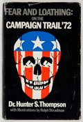 Books:Signed Editions, Hunter S. Thompson. Fear and Loathing: On the Campaign Trail'72. [San Francisco]: Straight Arrow Books, [1973]....