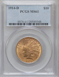 Indian Eagles: , 1914-D $10 MS61 PCGS. PCGS Population (241/1152). NGC Census:(676/1041). Mintage: 343,500. Numismedia Wsl. Price for probl...