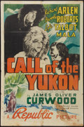 "Movie Posters:Adventure, Call of the Yukon (Republic, 1938). One Sheet (27"" X 41"").Adventure.. ..."