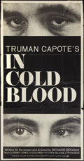 "Movie Posters:Crime, In Cold Blood (Columbia, 1967). Three Sheet (41"" X 81""). Crime....."