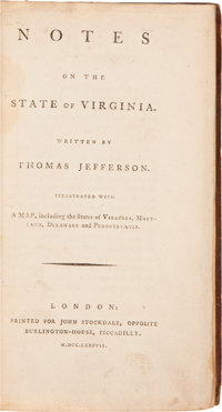 Thomas Jefferson. Notes on the State of Virginia. Illustrated with a Map, including