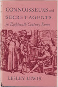 Books:First Editions, Lesley Lewis. Connoisseurs and Secret Agents. London: Chatto& Windus, 1961. First edition. Octavo. Publisher's bind...