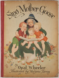 Books:Children's Books, Opal Wheeler. Sing Mother Goose. New York: Dutton, 1945.First edition. Quarto. Publisher's binding with toning and ...