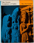 Books:First Editions, Max-Pol Fouchet. The Erotic Sculpture of India. London:George Allen and Unwin, [1959]. First British edition. Quart...