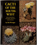 Books:First Editions, Del Weniger. Cacti of the Southwest. Austin: University ofTexas Press, [1978]. First edition. Quarto. Publisher...