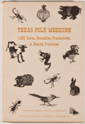 Books:First Editions, John Q. Anderson [editor]. Texas Folk Medicine. Austin:Encino Press, 1970. First edition. Octavo. Publisher's bindi...