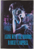 Books:First Editions, Ramsey Campbell. Alone With the Horrors. [Sauk City]: ArkhamHouse, [1993]. First edition, first printing. Octavo. P...