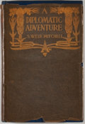 Books:First Editions, S. Weir Mitchell. A Diplomatic Adventure. New York: Century,1906. First edition. Octavo. Publisher's binding with m...