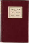 Books:Medicine, Francis Weld Peabody. Doctor and Patient: Papers on theRelationship of the Physician to Men and Institutions. New Y...