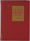 Books:First Editions, The Denver Country Club: Articles of Incorporation, By-Laws,Rules, Officers and Members. Denver: [Denver Country Club],...