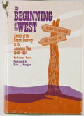 Books:First Editions, Louise Barry. The Beginning of the West: Annals of the KansasGateway to the American West 1540-1854. Topeka: Kansas...