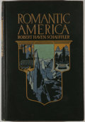 Books:First Editions, Robert Haven Schauffler. Romantic America. New York:Century, 1913. First edition. Quarto. Publisher's binding with ...