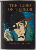Books:First Editions, Marcel Allain. The Lord of Terror. Philadelphia: DavidMcKay, [1925]. First American edition. Octavo. Publisher'...