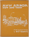 Books:First Editions, Milt Kemnitz. SIGNED. Ann Arbor: Now and Then. [Ann Arbor:Milton Kemnitz, 1973]. Second printing. Signed by Kemni...