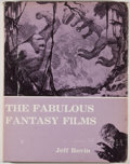 Books:First Editions, Jeff Rovin. The Fabulous Fantasy Films. South Brunswick: A.S. Barnes, [1977]. First edition. Quarto. Publisher's bi...