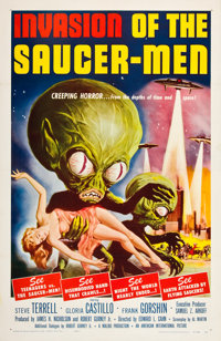 "Invasion of the Saucer-Men (American International, 1957). One Sheet (27"" X 41""). If you love"
