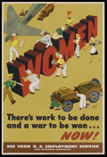 """Movie Posters:War, War Propaganda Poster (U. S. Government, 1944). World War IIIncentive Poster (14"""" X 20""""). """"WOMEN - There's work to be done...."""