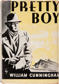Books:First Editions, William Cunningham. Pretty Boy. First edition. New York: TheVanguard Press, 1936. The rare second novel by the ...