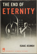 Books:Science Fiction & Fantasy, Isaac Asimov. The End of Eternity. Garden City, New York:Doubleday & Company, Inc., 1955. First edition. Signed b...