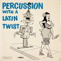 Memorabilia:MAD, Percussion With a Latin Twist Record Album, featuring Don MartinCover and Print (CMI, Ltd., c. 1960)....