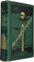 Books:First Editions, Jules Verne. From the Earth to the Moon Direct in 97Hours 20 Minutes: And a Trip Round It. London: Sampson Low,...