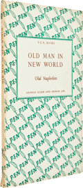 Books:Signed Editions, Olaf Stapledon. Old Man In New World. London: George Allen & Unwin, [1945]. Second impression. Octavo. 36 pages....