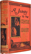 Books:First Editions, Jules Verne. A Journey to the Center of the Earth. New York:Scribner Armstrong and Co., 1874. First American editio...