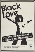 "Movie Posters:Blaxploitation, Black Love (Unknown, 1971). One Sheet (28"" X 42""). Blaxploitation....."