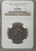 Large Cents: , 1829 1C Large Letters XF40 NGC. N-1. NGC Census: (6/43). PCGSPopulation (3/41). Mintage: 1,414,500. Numismedia Wsl. Price ...